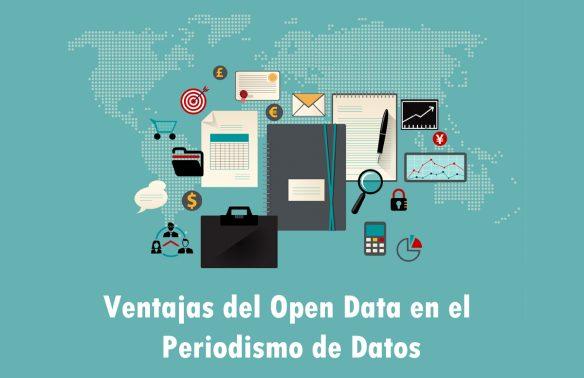Ventajas de los Datos Abiertos para el Periodismo de Datos