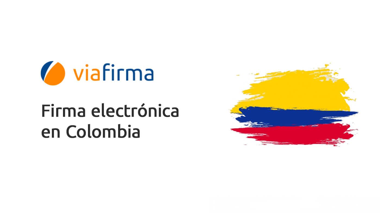Firma electrónica en Colombia