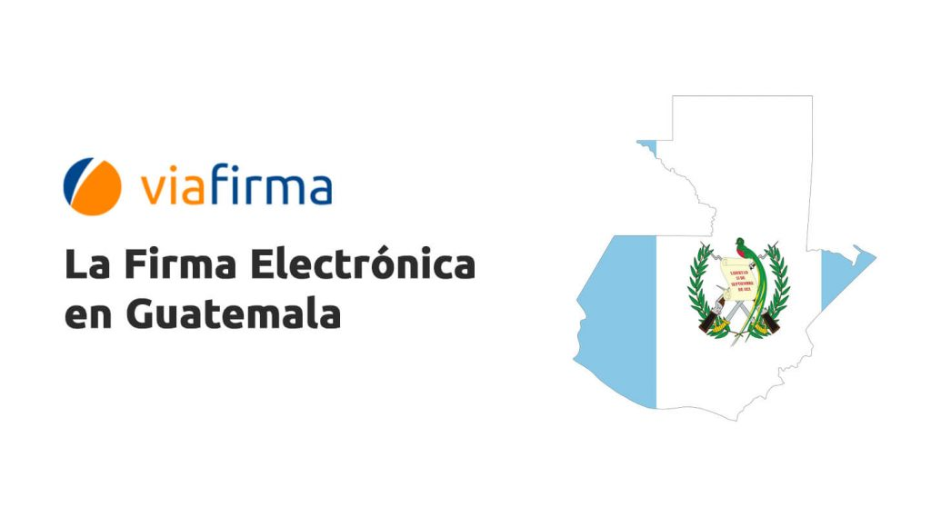Firma electrónica en Guatemala