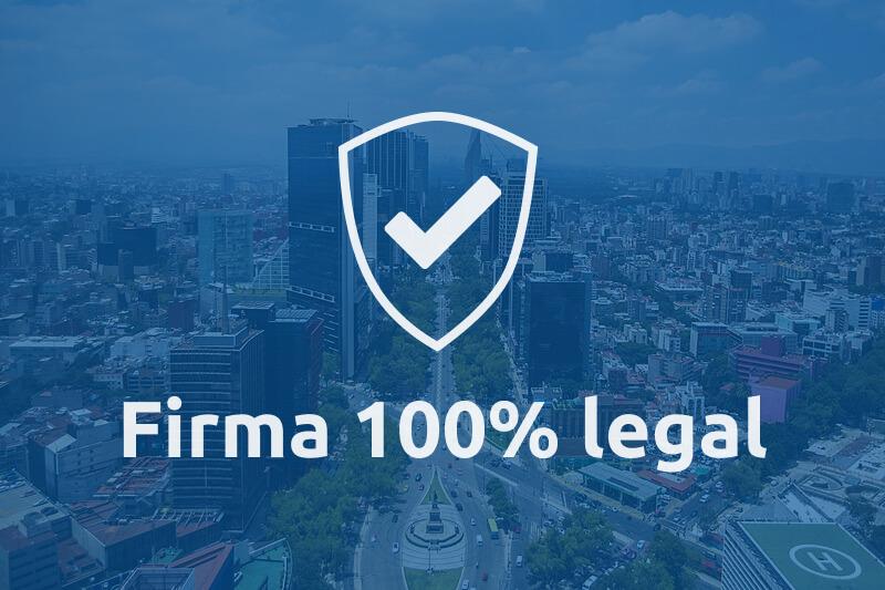 Firma de documentos 100% legal en México